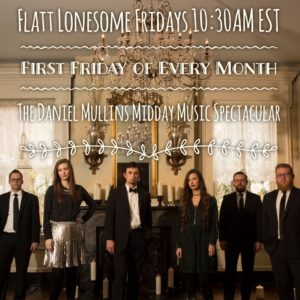 Flatt Lonesome Friday Begins This Week  on Classic Country Radio!