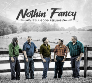 Mountain Fever Records Releases Nothin' Fancy Album