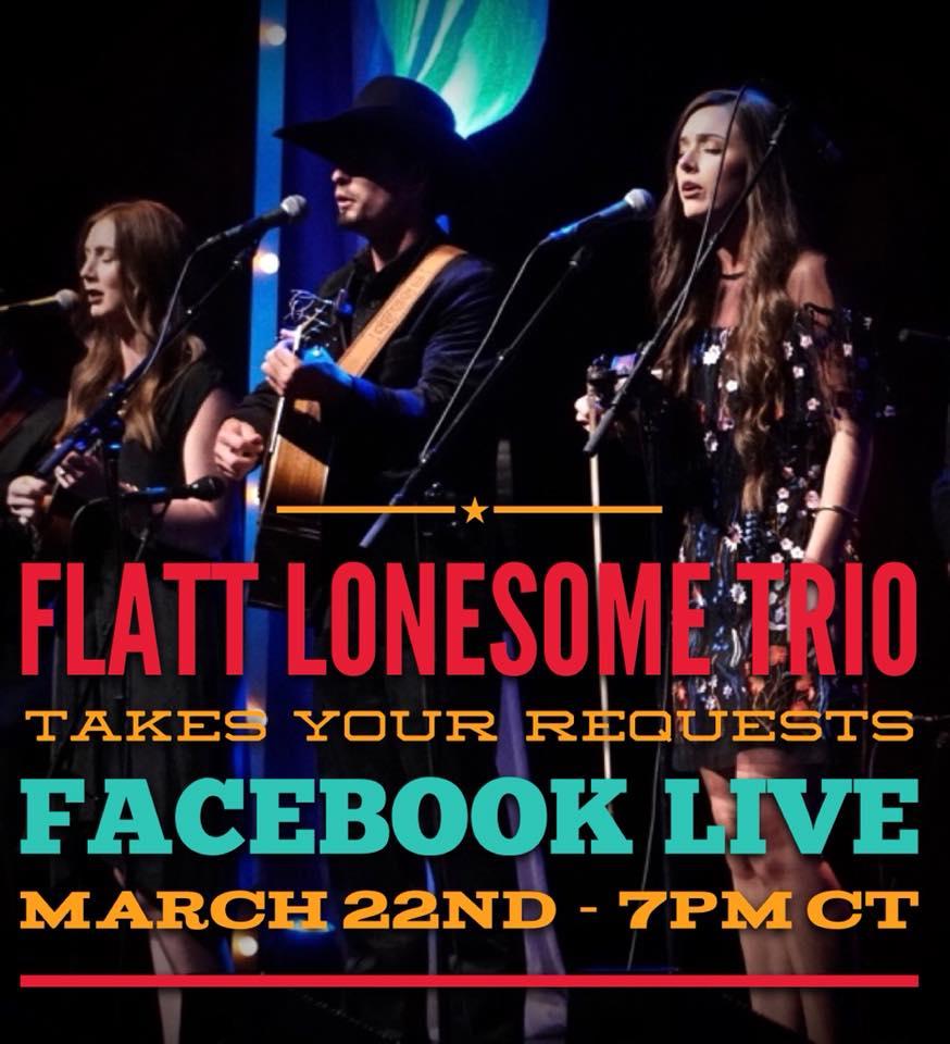 Flatt Lonesome Trio – LIVE Facebook Concert