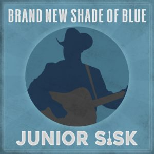 Mountain Fever Records – Junior Sisk Shows His True Colors with Brand New Shade Of Blue