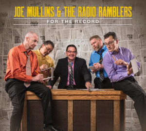 For The Record — New Music from Joe Mullins & The Radio Ramblers