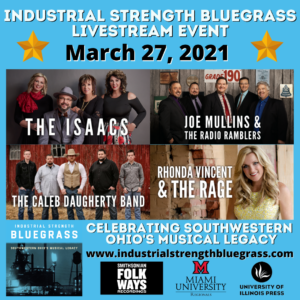 ALL ACCESS – Industrial Strength Bluegrass LIVESTREAM EVENT – Available Now!