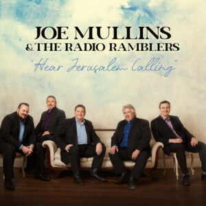"""Billy Blue Records Releases """"Hear Jerusalem Calling"""" by Joe Mullins & The Radio Ramblers"""